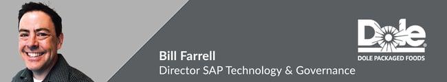 Bill-Farrell-Director-SAP-Technology-Governance-Dole-Packaged-Foods