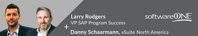 Larry-Rodgers-VP-SAP-Program-Success-SoftwareONE-with-Danny-Schaarmann